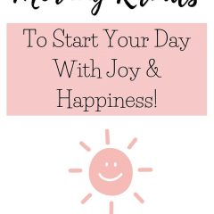 6 Daily Morning Rituals To Start Your Day With Joy And Happiness